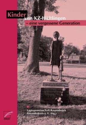 [Buchcover: Kinder von KZ-Häftlingen – eine vergessene Generation]